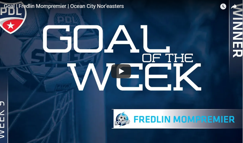 Nor'easters forward Fredlin 'Fredinho' Mompremier wins PDL Goal of the Week