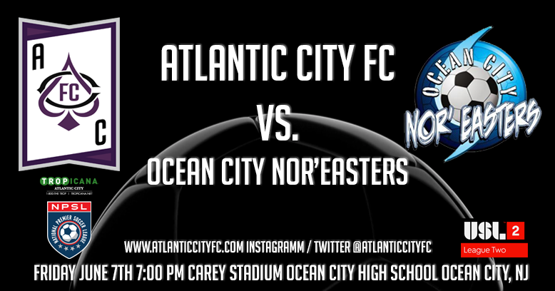 Nor'easters' first meeting with Atlantic City FC headlines four 2019 exhibition games